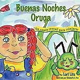 Buenas Noches Oruga: Un cuento para la relajación que ayuda a los niños a controlar la ira y el estrés para que se queden dormidos sosegadamente