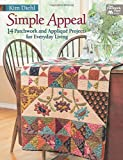 Simple Appeal: 14 Patchwork and Applique' Projects for Everyday Living.
