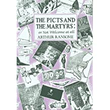 The Picts and the Martyrs (Swallows And Amazons, Band 11)