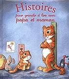Histoires pour grandir à lire avec papa et maman