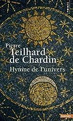 Hymne de l'Univers de Pierre Teilhard de Chardin
