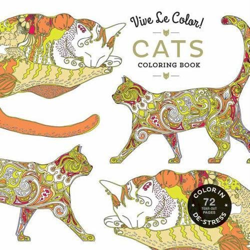 Vive Le Color! Cats (Adult Coloring Book): Color In; De-Stress (Colouring Books) por Abrams Noterie