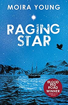 Raging Star (Dust lands Book 3) by [Young, Moira]