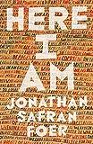 Here I Am von Jonathan Safran Foer