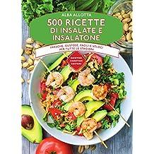 500 ricette di insalate e insalatone (eNewton Manuali e Guide) (Italian Edition)