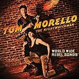Songtexte von Tom Morello: The Nightwatchman - World Wide Rebel Songs