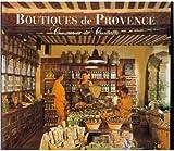 Boutiques de Provence