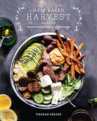 Pdfdownload half baked harvest cookbook recipes from my barn in pdfdownload half baked harvest cookbook recipes from my barn in the mountains by tieghan gerard full page fjndrthjfkdt574re forumfinder Images