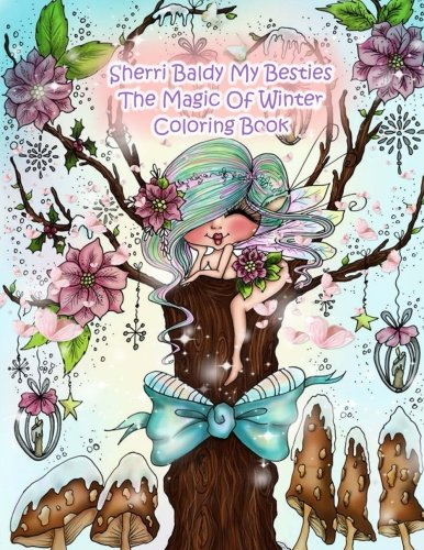 Sherri Baldy My Besties The Magic Of Winter Coloring Book