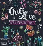 Geburtstagskalender Chalk Love: Immerw�hrender Wandkalender. Format 22,5 x 24,5 cm. Bild