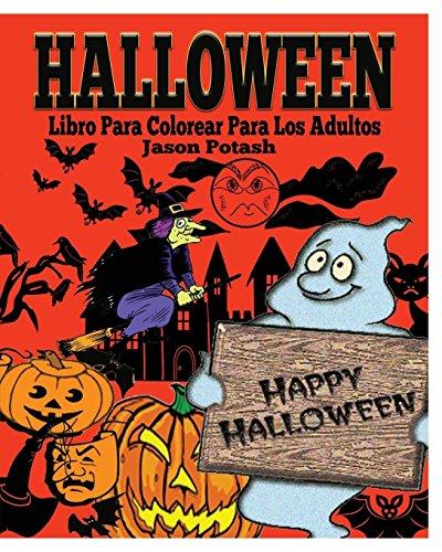 Halloween Libro Para Colorear Para Los Adultos por Jason Potash