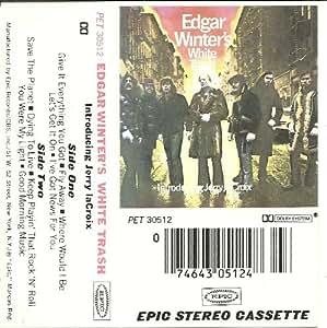 Edgar Winter's White Trash [Musikkassette]