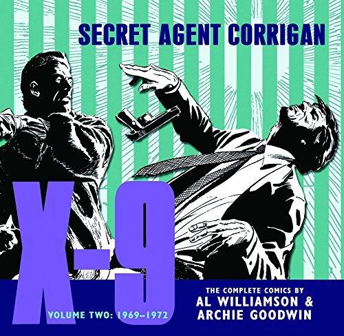 X-9: Secret Agent Corrigan Volume 2 by Archie Goodwin (2011-04-12)