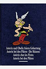 Asterix Gesamtausgabe 13: Asterix und Obelix feiern Geburtstag, Asterix bei den Pikten: Die Skizzen, Asterix bei den Pikten Gebundene Ausgabe