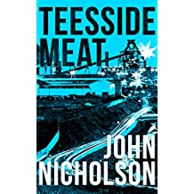 Teesside Meat (The Nick Guymer Series Book 8)
