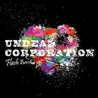 Undead Corporation - Flash Back [Japan CD] ANCO-14