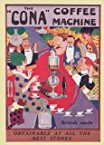 World of Art Vintage Kaffee, Tee und heiße Getränke die Cona Kaffeemaschine. British Made C1916250GSM, Hochglanz, A3, vervielfältigtes Poster