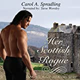 Her Scottish Rogue: The Rebels, Rakes, and Rogues Series