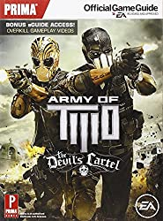 Army of Two: The Devil's Cartel: Prima's Official Game Guide (Prima Official Game Guides)