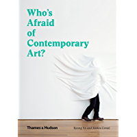 Who's Afraid of Contemporary Art? (English Edition)