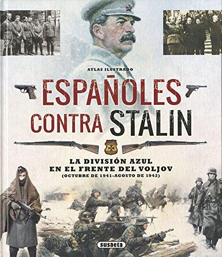 Descargar Libro Atlas ilustrado españoles contra Stalin de Susaeta Ediciones S  A