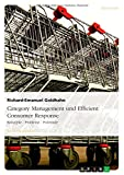 Category Management und Efficient Consumer Response: Konzepte - Probleme - Potentiale