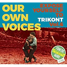 Our Own Voices 6-Expose Yourself to Trikont