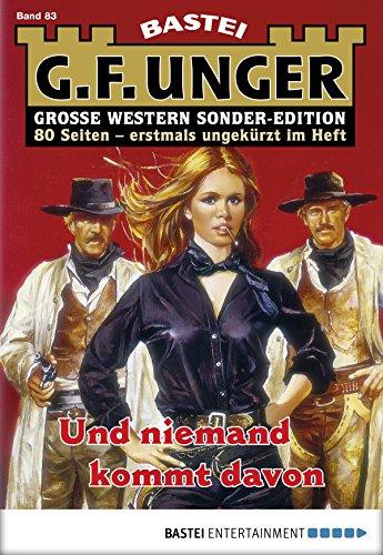 G. F. Unger Sonder-Edition 83 - Western: Und niemand kommt davon