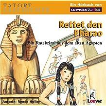 CD WISSEN Junior - TATORT GESCHICHTE - Rettet den Pharao. Ein Ratekrimi aus dem alten Ägypten, 2 CDs