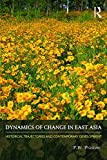 Dynamics of Change in East Asia: Historical Trajectories and Contemporary Development