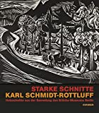 Starke Schnitte. Karl Schmidt-Rottluff: Holzschnitte aus der Sammlung des Brücke-Museums Berlin