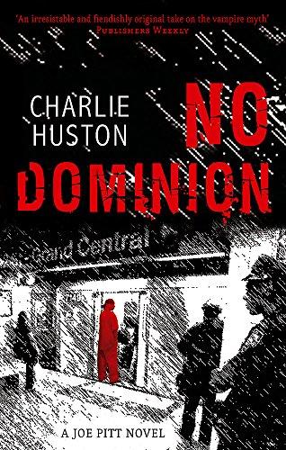 No Dominion: A Joe Pitt Novel, book 2