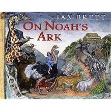 On Noah's Ark by Jan Brett (2004-08-01)