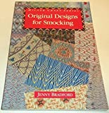 Original Designs for Smocking (Milner Craft Series) by Jenny Bradford (1994-08-02) bei Amazon kaufen