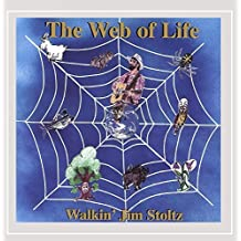 The Web of Life by Walkin' Jim Stoltz (2003-06-26)