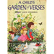 A Child's Garden of Verses (Annotated)  (English Edition)