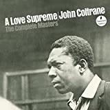 John Coltrane: A Love Supreme: The Complete Masters (Super Deluxe) (Audio CD)