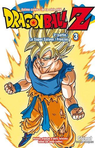 Dragon Ball Z, 3e partie : Le Super Saïyen ; Freezer : Tome 3 par Akira Toriyama