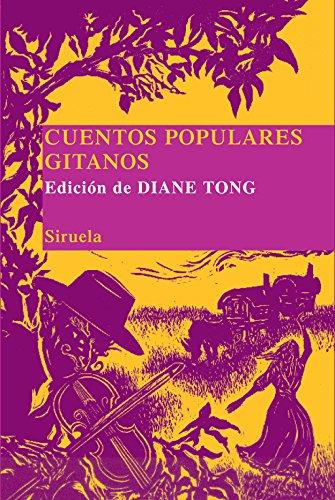 Cuentos populares gitanos (Las Tres Edades/ Biblioteca de Cuentos Populares)