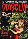 DIABOLIK (25): La miniera di diamanti (Italian Edition)