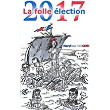 2017 La folle élection
