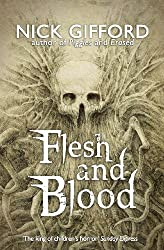 Flesh and Blood by Nick Gifford (2004-02-03)