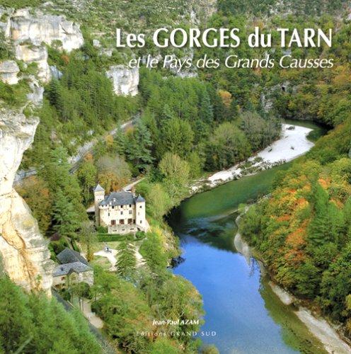 Les Gorges du Tarn et le Pays des Grands Causses