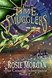 The Time Smugglers (The Camelot Inheritance ~ Book 2) by Rosie Morgan