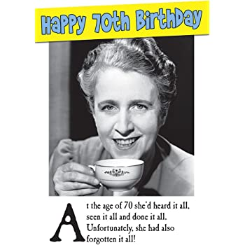 70th Humorous Forgotten Female Birthday Card