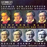 Beethoven: Symphony No 9 arranged for piano by Wagner