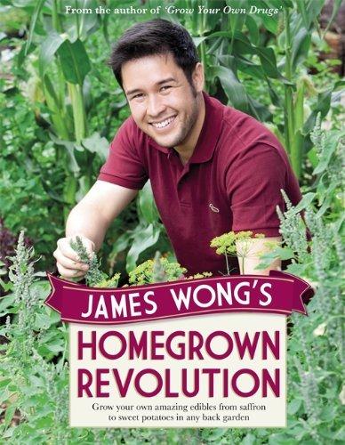 James Wong's Homegrown Revolution by James Wong (2012-11-06)