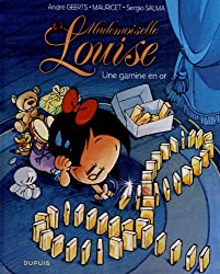 Mademoiselle Louise, Tome 3 : Une gamine en or