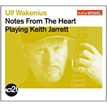 Notes from the Heart (Kulturspiegel-Edition)