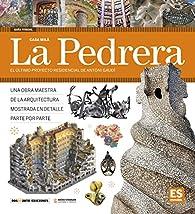 La Pedrera, Casa Milá par Dosde Editorial